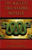 The Aztec treasure house