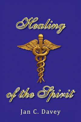 Healing of the Spirit