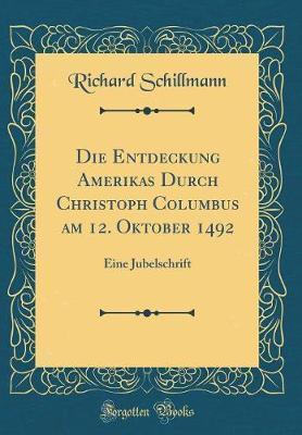 Die Entdeckung Amerikas Durch Christoph Columbus am 12. Oktober 1492