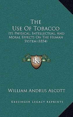 The Use of Tobacco