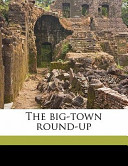 The Big-Town Round-U...