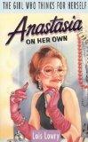Anastasia on Her Own
