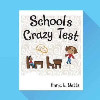 School's Crazy Test