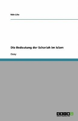 Die Bedeutung der Schariah im Islam