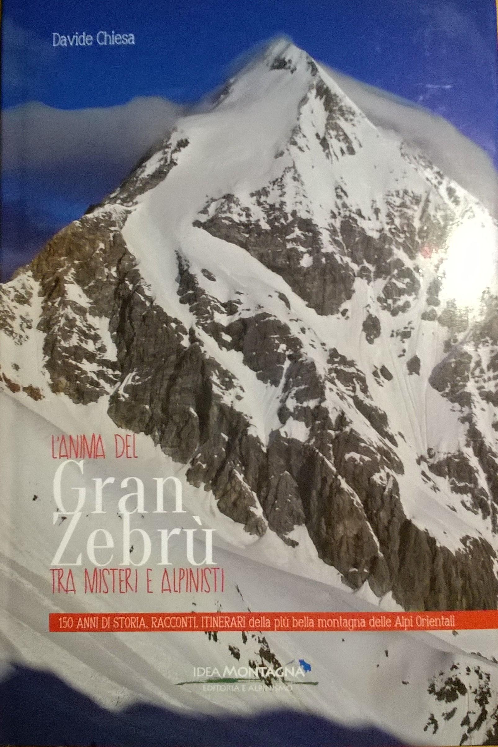 L'anima del Gran Zebrù tra misteri e alpinisti