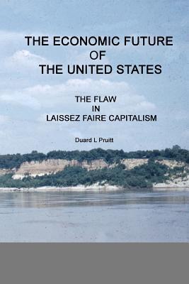 The Economic Future of the United States