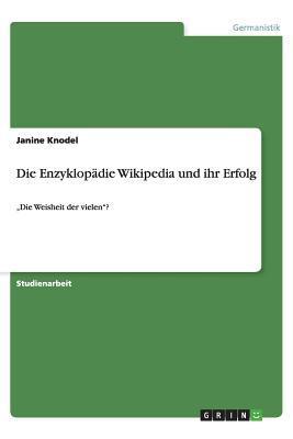 Die Enzyklopädie Wikipedia und ihr Erfolg