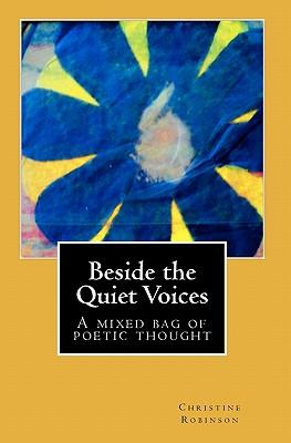 Beside the Quiet Voices