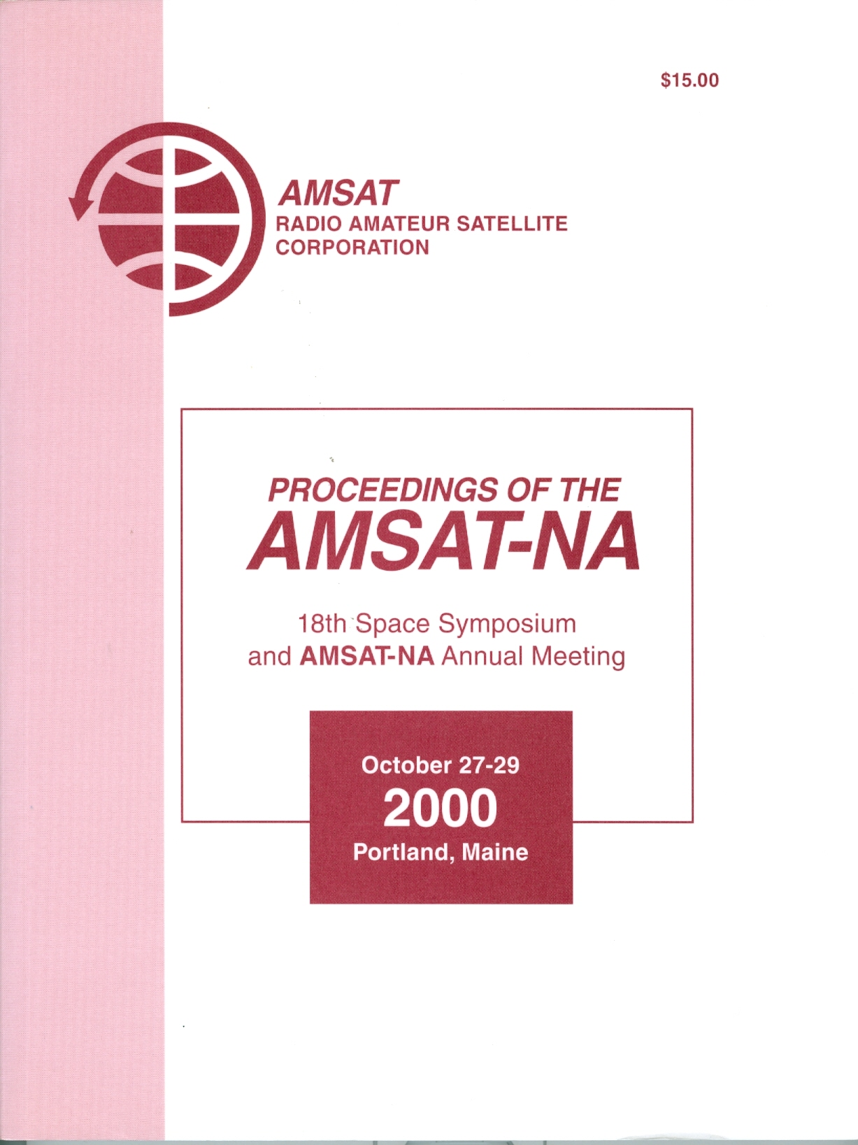 Proceedings of the AMSAT-NA 14th Space Symposium and AMSAT-NA Annual Meeting