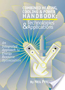 Combined heating, cooling, and power handbook