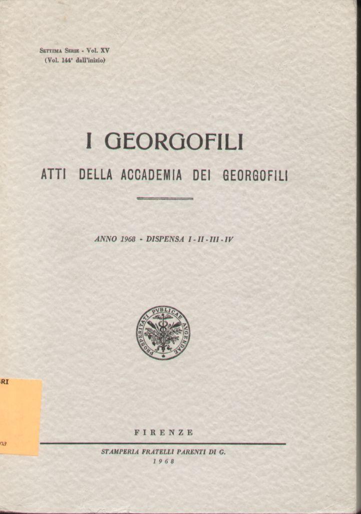 Atti della Accademia dei Georgofili, VII serie, vol. XV (1968)