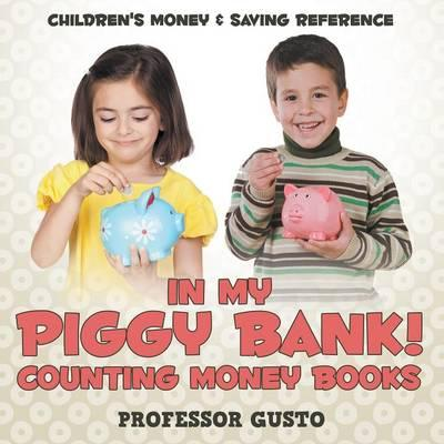 In My Piggy Bank! - Counting Money Books