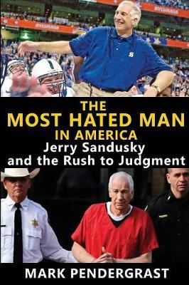 The Most Hated Man in America