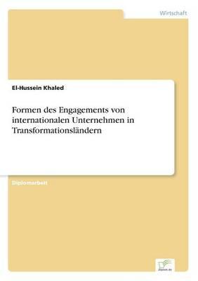Formen des Engagements von internationalen Unternehmen in Transformationsländern