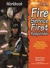 Fire Service First Responder: Workbook