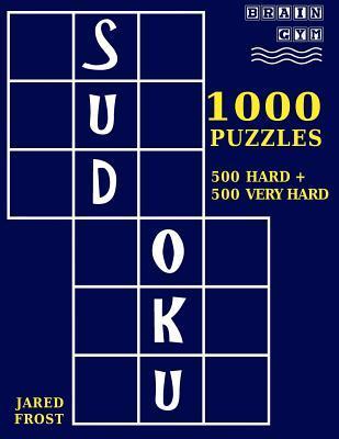 1,000 Sudoku Puzzles, 500 Hard and 500 Very Hard