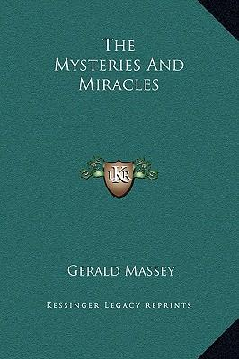 The Mysteries and Miracles