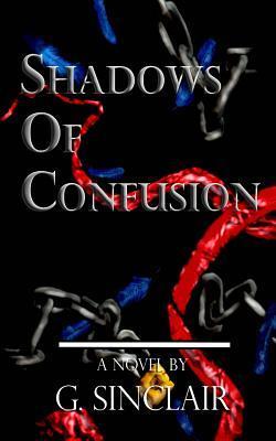 Shadows of Confusion