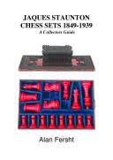 Jacques Staunton Chess Sets 1849-1939