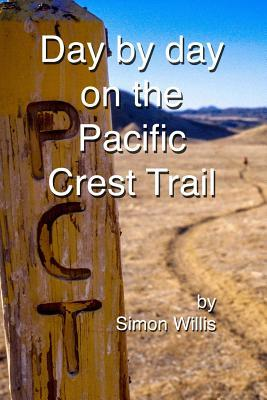 Day by Day on the Pacific Crest Trail