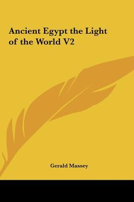 Ancient Egypt the Light of the World V2