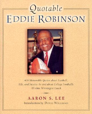 Quotable Eddie Robinson