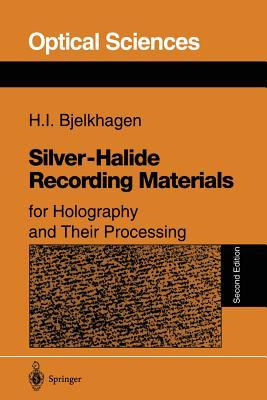 Silver-Halide Recording Materials for Holography and Their Processing