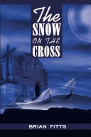 The Snow on the Cross