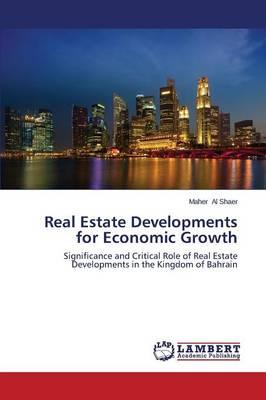 Real Estate Developments for Economic Growth