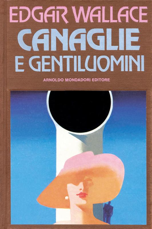 Canaglie e gentiluomini
