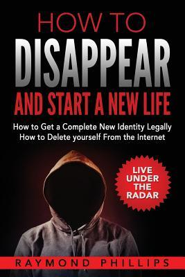 How to Disappear and Start a New Life
