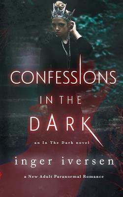 Confessions in the Dark