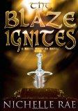 The Blaze Ignites