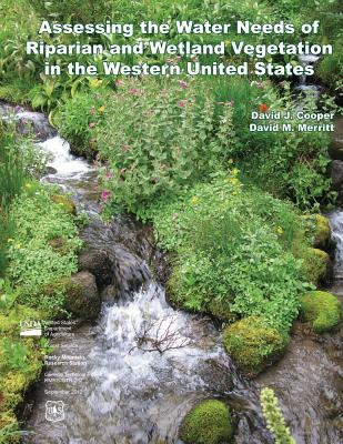 Assessing the Water Needs of Riparian and Wetland Vegetation in the Western United States