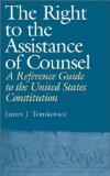 The right to the assistance of counsel