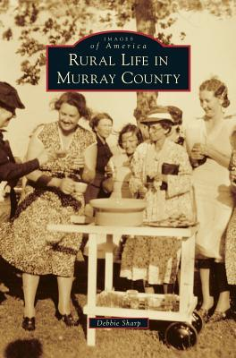 Rural Life in Murray County