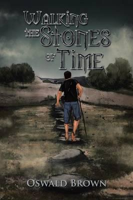 Walking the Stones of Time