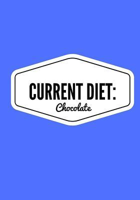 Current Diet Chocola...