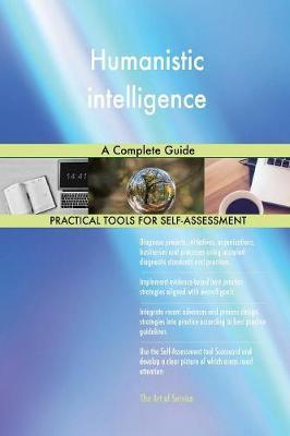 Humanistic Intelligence a Complete Guide