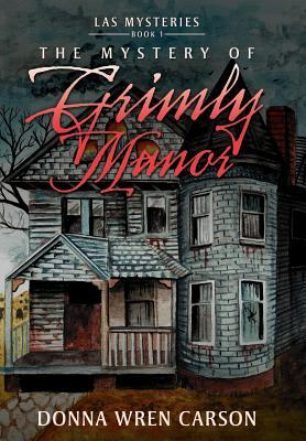 The Mystery of Grimly Manor