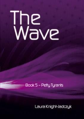 The Wave, vol. 5