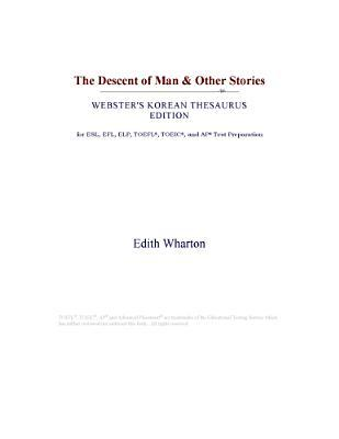 The Descent of Man & Other Stories (Webster's Korean Thesaurus Edition)