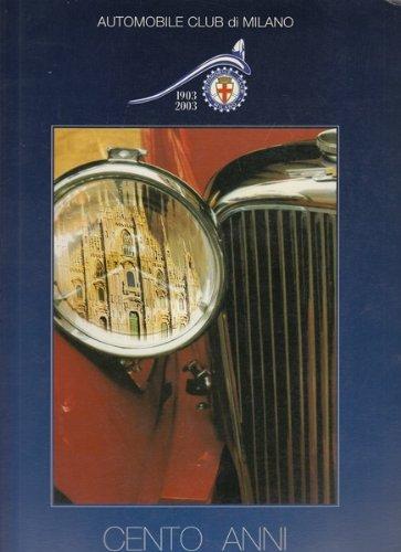 Cento anni per l'automobile