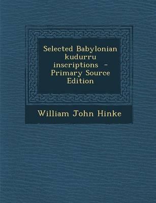 Selected Babylonian Kudurru Inscriptions
