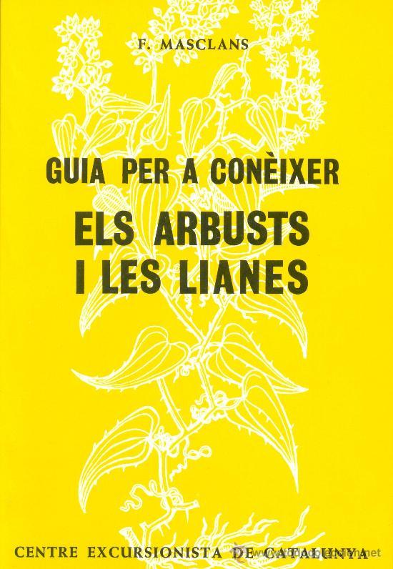 Guia per a conèixer els arbusts i les lianes