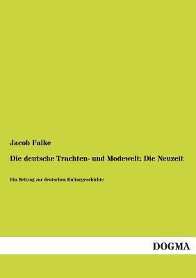 Die deutsche Trachten- und Modewelt