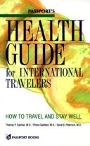 Passport's Health Guide for International Travelers/How to Travel and Stay Well