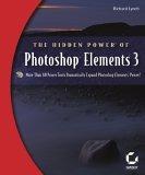 The Hidden Power of Photoshop Elements 3