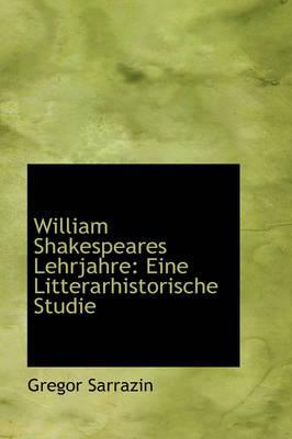 William Shakespeares Lehrjahre