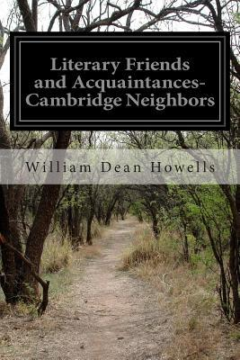Literary Friends and Acquaintances-Cambridge Neighbors